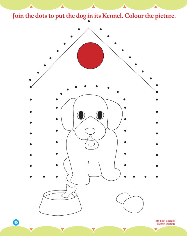 Join the dots to put the dog in it kennel and color the picture ...